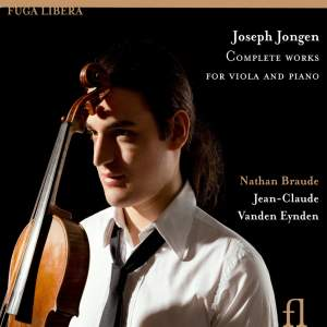 Joseph Jongen: Complete Works for Viola and Piano