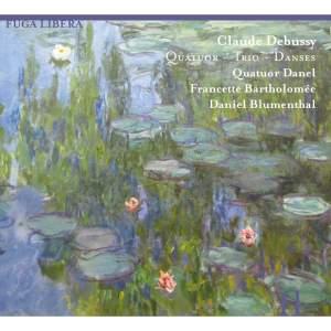 Debussy: Quatuor – Trio – Danses