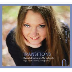 Transitions: Dussek, Beethoven & Mendelssohn