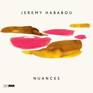 Jeremy Hababou: Nuances