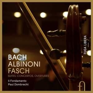 Bach, Albinoni, Fasch: Suites, Concertos & Overtures