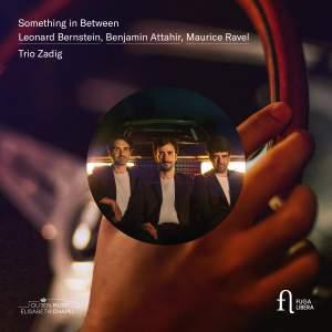 Something In Between: Bernstein, Attahir, Ravel