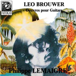 Brouwer: Œuvres pour guitare