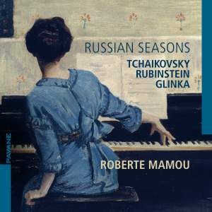 Tchaikovsky, Rubinstein & Glinka: Russian Seasons