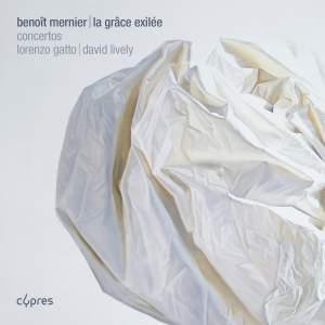 Benoit Mernier: La Grace Exilee