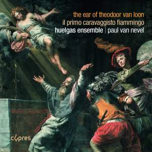 The Ear of Theodoor Van Loon; Il primo Caravaggisto fiammingro