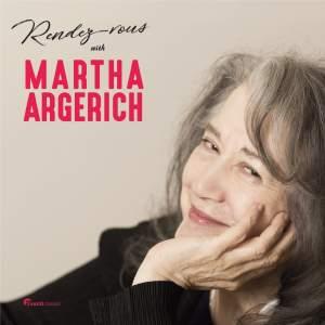 Rendez-vous with Martha Argerich