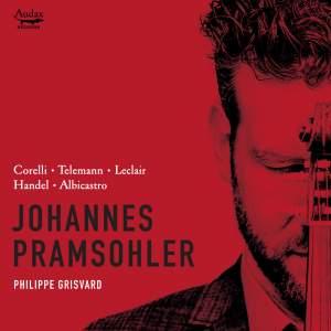 Corelli, Telemann, Leclair, Handel & Albicastro: Violin Sonatas