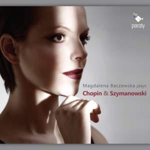Magdalena Baczewska plays Chopin & Szymanowski