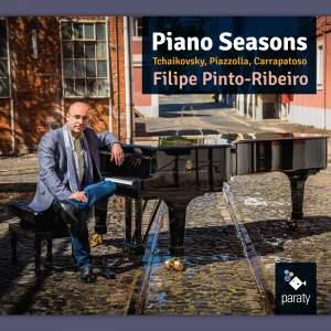 Tchaikovsky, Piazzola & Carrapatoso: Piano Seasons