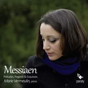 Olivier Messiaen : Prélude, Regards & Esquisses
