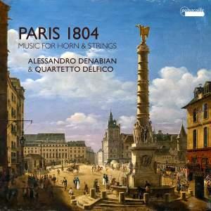Paris 1804 - Music for Horn & Strings