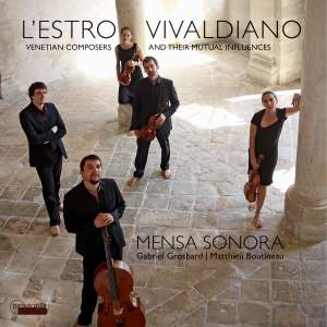 L'Estro Vivaldiano - Venetian Composers and their Influences