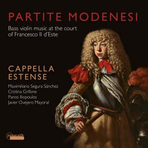 Partite Modenese : Bass violin music at the court of Francesco II d'Este Product Image