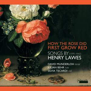 Songs by Henry Lawes : How the Rose First Grew Red