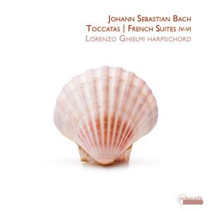 JS Bach: Toccatas and French Suites