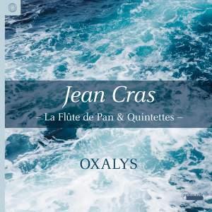 Jean Cras: La Flute de Pan & Quintettes