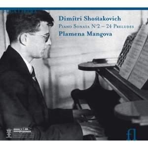 Shostakovich: Piano Sonata No. 2 & 24 Preludes, Op. 34