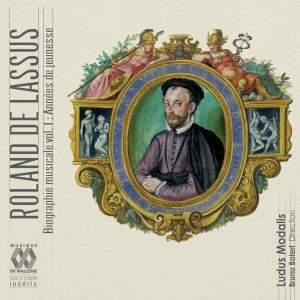 Lassus: Biographie Musicale Volume I