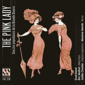 The Pink Lady: Popular Hits of The Great War