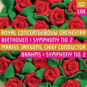 Beethoven: Symphony No. 2 & Brahms: Symphony No. 2