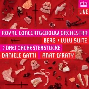 Berg - Lulu Suite & Drei Orchesterstücke