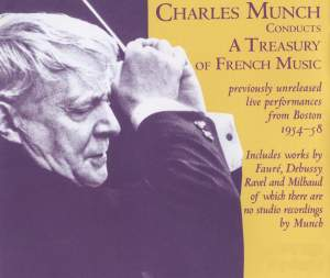 Charles Munch conducts a Treasury of French Music