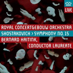 Shostakovich: Symphony No. 15 in A major, Op. 141 Product Image