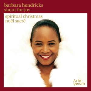 Barbara Hendricks: Shout For Joy