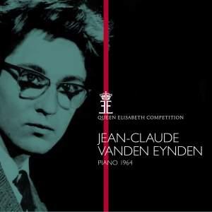 Queen Elisabeth Competition, Piano 1964: Jean-Claude Vanden Eynden