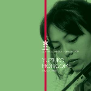 Queen Elisabeth Competition, Violin 1980: Yuzuko Horigome