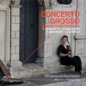 Concerto grosso: Émigré to the British Isles