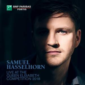 Samuel Hasselhorn Live at the Queen Elisabeth Competition 2018