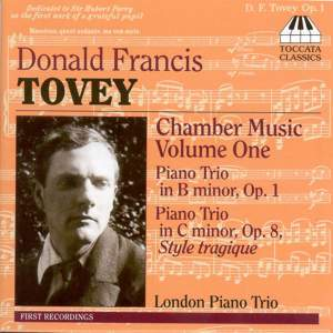 Sir Donald Tovey: Chamber Music Volume One
