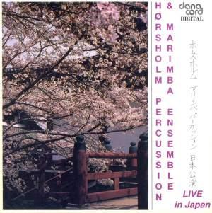 Horsholm Percussion & Marimba Ensemble - Live in Japan