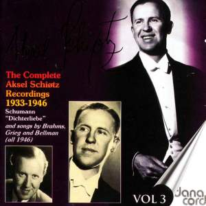 Aksel Schiotz: The Complete Recordings Vol. 3