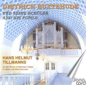 Organ Music by Buxtehude and his Pupils