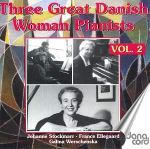 Three Great Danish Women Pianists Vol. 2 Product Image