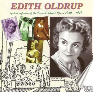Edith Oldrup: Lyrical Soprano of Danish Royal Opera 1934-49 Product Image