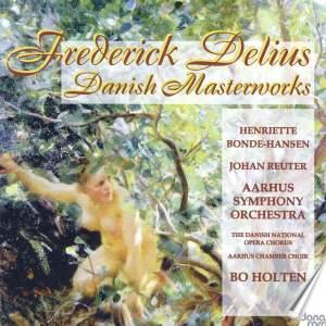 Delius: Danish Masterworks