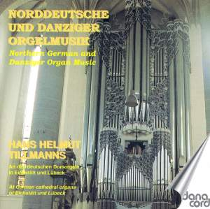 Organ Music from North Germany and Danzig