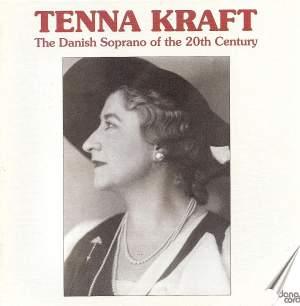 Tenna Kraft: The Danish Soprano of the 20th Century