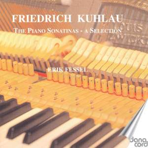Friedrich Kuhlau: The Piano Sonatinas - a selection