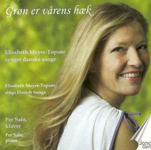 Elisabeth Meyer-Topsoe Sings Danish Songs