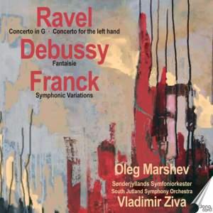 Ravel, M.: Piano Concertos / Franck, C.: Symphonic Variations / Debussy, C.: Fantaisie