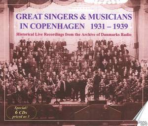 Great Singers & Musicians in Copenhagen 1931-1939