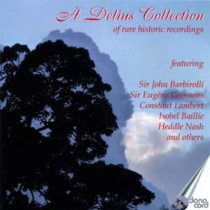 A Delius Collection of Rare Historic Recordings