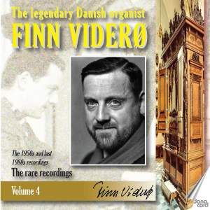 Finn Viderø: The Legendary Danish Organist, Vol. 4
