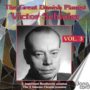 Victor Schiøler - The Great Danish Pianist, Vol. 3