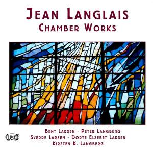 Jean Langlais - Chamber Works